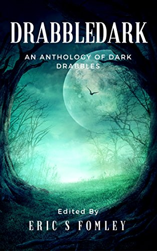 Available Now: Drabbledark: An Anthology of Dark Drabbles