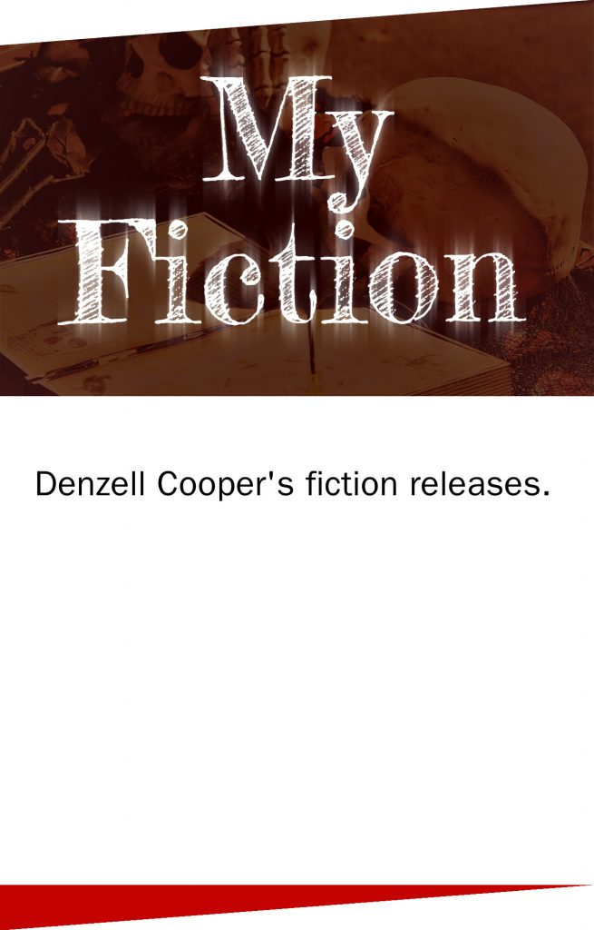 Denzell Cooper's fiction releases